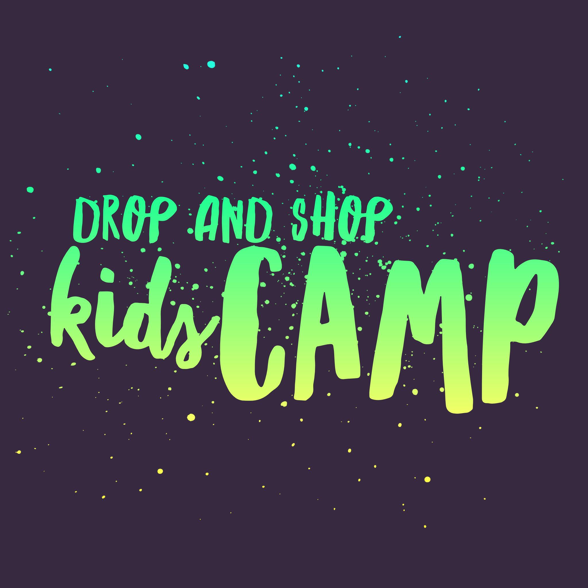 Drop & Shop Kids Camp
