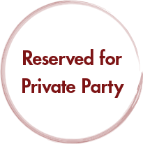 Reserved for Private Party