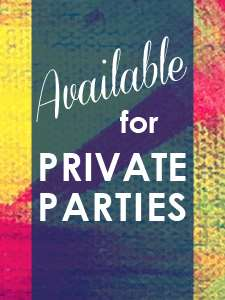Available for Private Parties