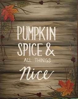 Pumpkin Spice & All Things Nice